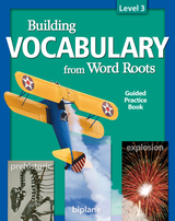 Building Vocabulary: Student Guided Practice Book Level 3