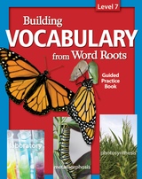 Building Vocabulary: Student Guided Practice Book Level 7